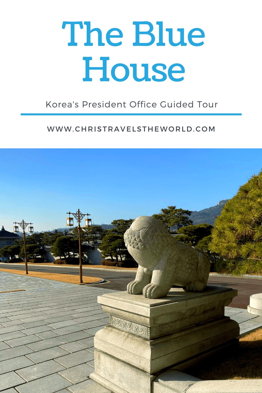 The Blue House Cheong Wa Dae