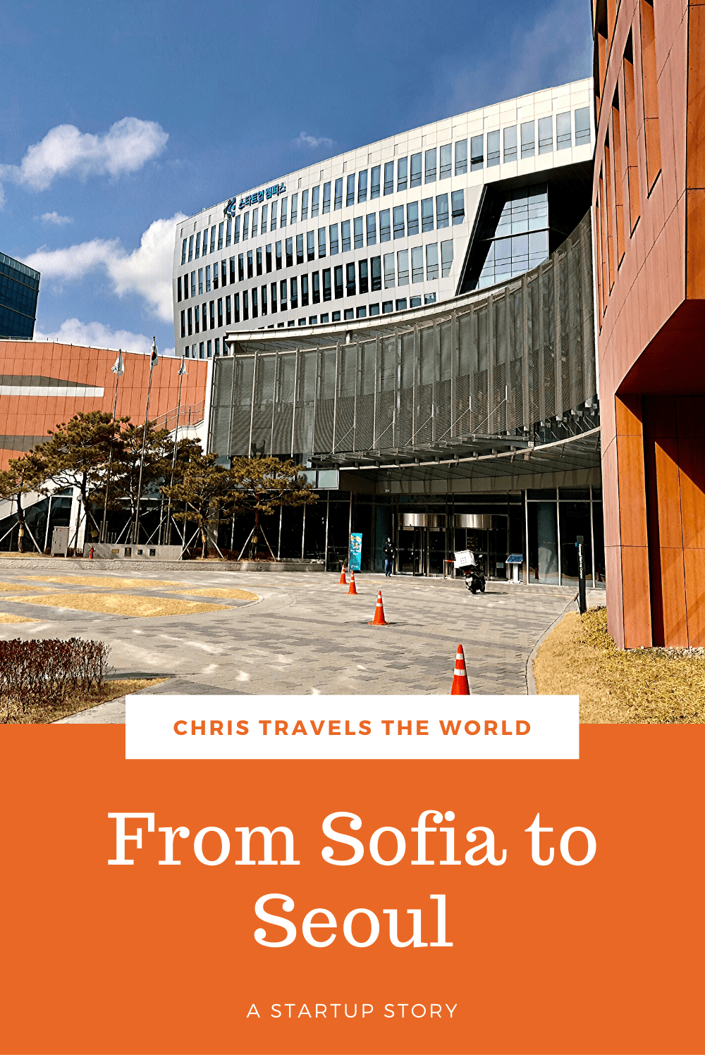 From Sofia to Seoul - Startup Story